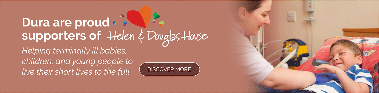 Dura are proud supporters of Helen & Douglas House